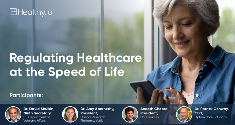 Regulating Healthcare at the Speed of Life