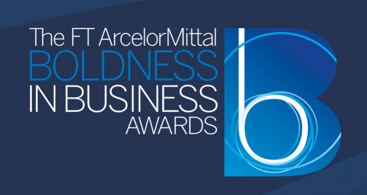The FT ArcelorMittal Boldness in Business Awards