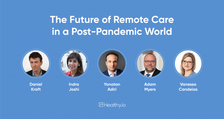 The Future of Remote Care in a Post-Pandemic World